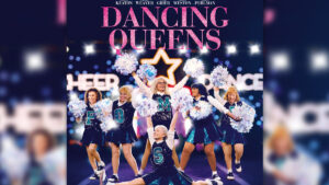 DANCING QUEENS – ab 27. Juni im Kino