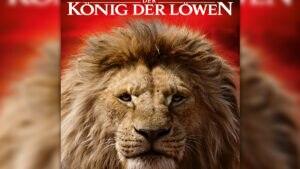 DER KÖNIG DER LÖWEN – ab 17. Juli im Kino