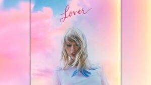 """""""Lover"""" – das neue Album von US-Superstar Taylor Swift"""