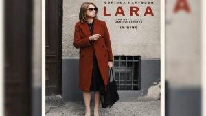LARA – ab sofort im Kino