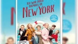 ICH WAR NOCH NIEMALS IN NEW YORK – ab sofort auf DVD und Blu-ray