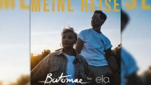 """Die neue Single """"Meine Reise"""" von ela. und BATOMAE ist ab sofort erhältlich"""