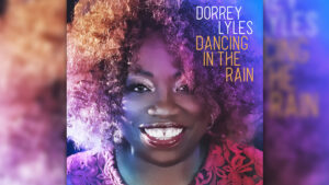 """Dancing In The Rain"" – die neue Single von DORRY LYLES"