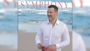 """Symphony"" – das neue Soloalbum von Adoro-Star ASSAF KACHOLI"