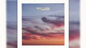 """The New Now"" – das neue Album von DANNY VERA"